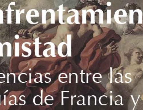 """Congreso Internacional """"Del enfrentamiento a la amistad. Las influencias entre las Monarquías de Francia y España en los siglos XVII y XVIII"""""""