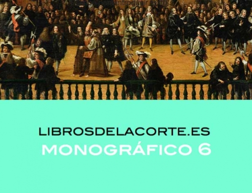 Nueva Publicación: Monográfico 6 de LibrosdelaCorte.es