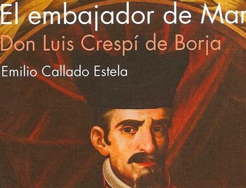 El embajador de María. Don Luis Crespí de Borja