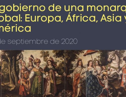 II SEMINARIO PERMANENTE METODOLÓGICO Y DEFORMACIÓN ONLINE IULCE-UAM  El gobierno de una monarquía global: Europa, África, Asia y América