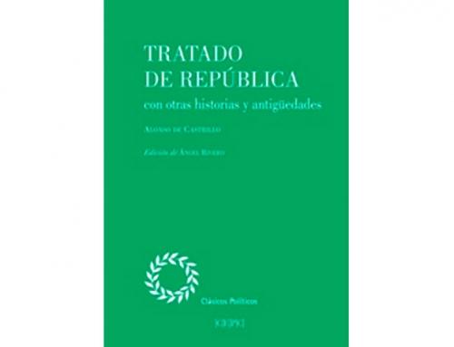 Nueva publicación: Tratado de República con otras historias y antigüedades