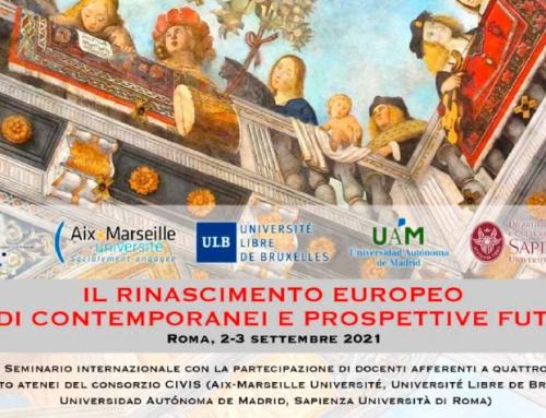 Seminario Internazionale: Il Rinascimento Europeo. Studi contemporanei e prospettive future