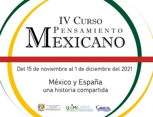 IV Curso Pensamiento mexicano «España y México, una historia compartida. Pasado presente y futuro del pensamiento humanista 1550-1700»