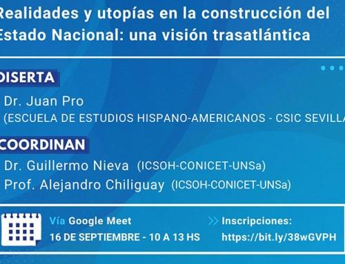 Conferencia: Realidades y utopías en la construcción del Estado Nacional: una visión trasatlántica